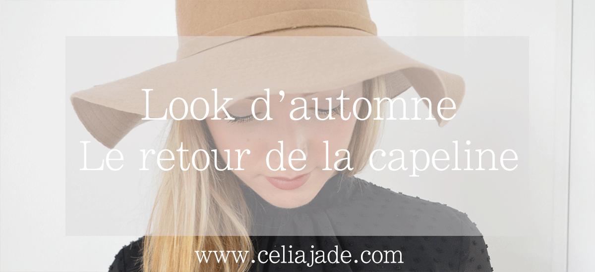 Look d'automne : le retour de la capeline
