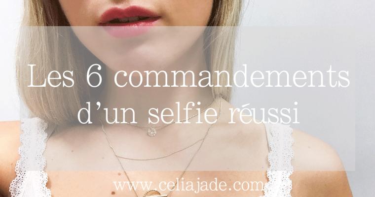 Les 6 commandements d'un selfie réussi