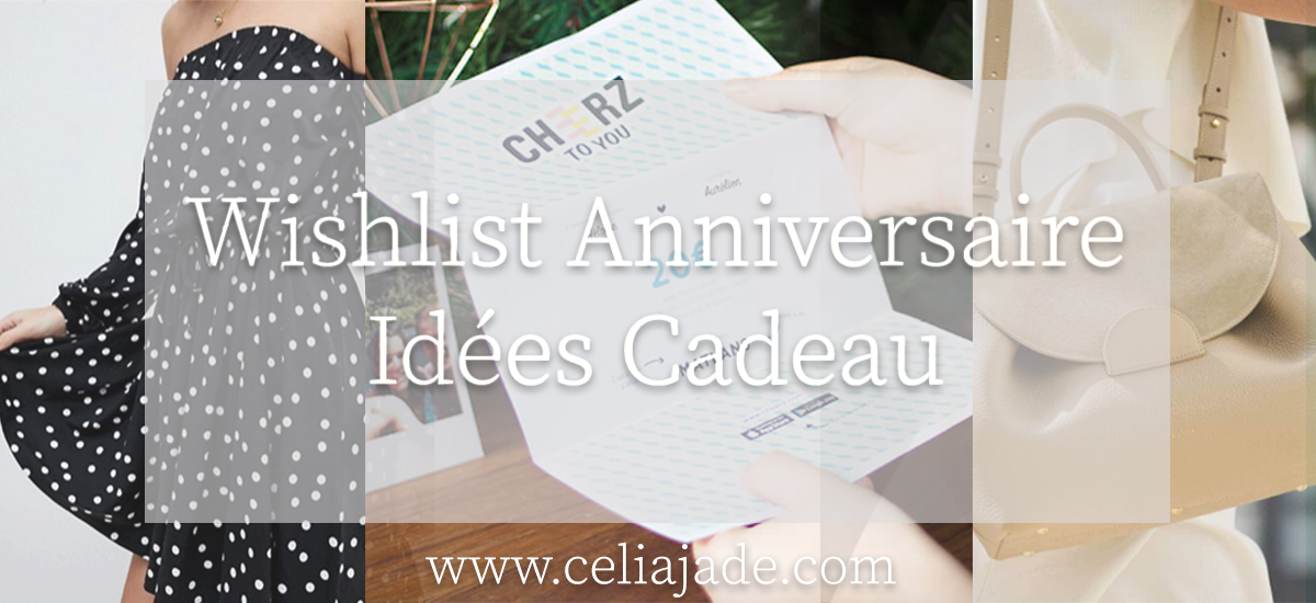 Wishlist d'anniversaire : mes idées cadeau !