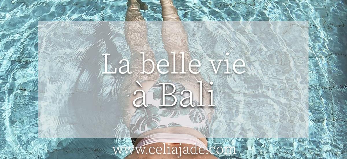 Pourquoi je pars vivre à Bali un mois