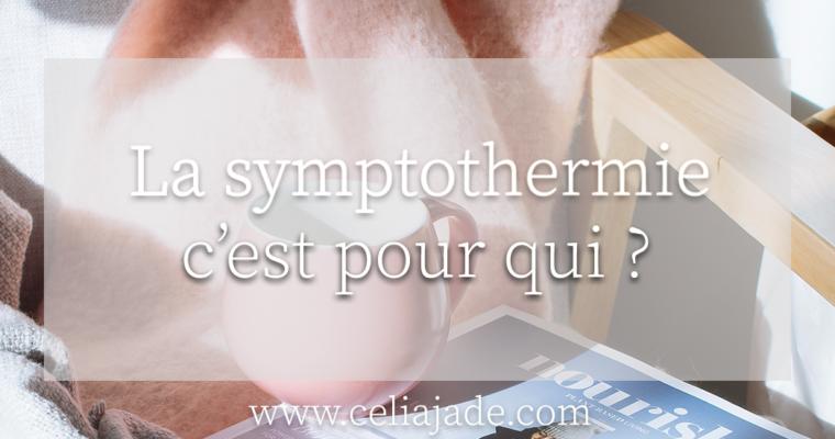 La symptothermie est-elle faite pour moi ?