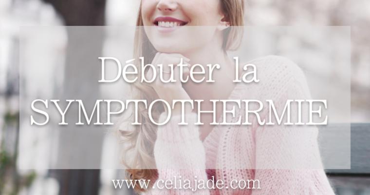 Guide Symptothermie pour débuter une contraception naturelle