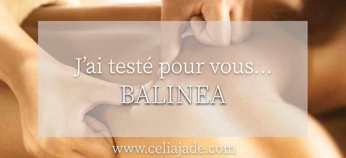 J'ai testé pour vous… Balinéa, le site de réservation de soins de beauté