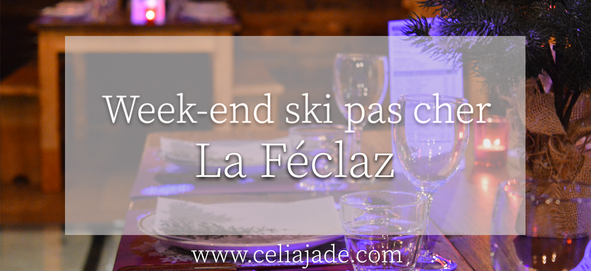 Week-end ski à La Féclaz (Alpes) : budget, restaurants, hébergement